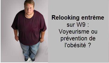 Relooking extrême sur W9 : voyeurisme ou prévention de l