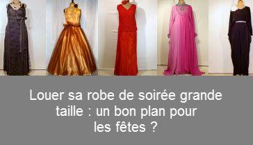 Robe Grande TailleLe De Location Les Plan Bon Pour Fêtes TFc1lKJ3