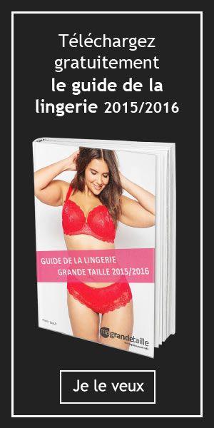 Guide de la lingerie grande taille