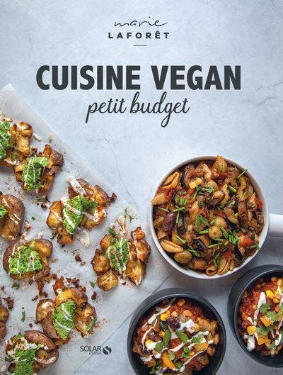 Cuisine vegan petit budget - 10 cookbooks to make your life easier and for all budgets